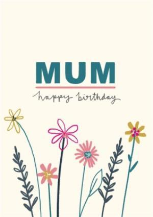 Greeting Cards - Birthday Card - Mum - Floral - Image 1