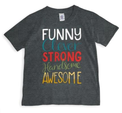 T-Shirts - Funny, Clever, Strong, Handsome, Awesome T-Shirt - Image 1