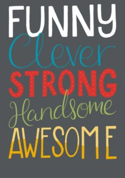 T-Shirts - Funny, Clever, Strong, Handsome, Awesome T-Shirt - Image 4