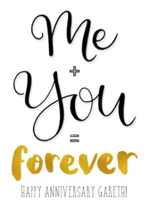 Greeting Cards - Me Plus You Forever Personalised Happy Anniversary Card - Image 1