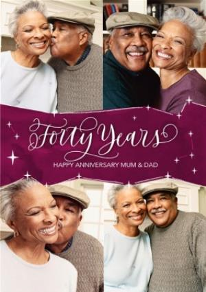 Greeting Cards - 40th Anniversary Photo Upload Card for Mum and Dad - Forty Years - Image 1
