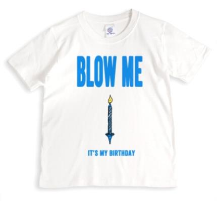 Blow Me It S My Birthday Personalised T Shirt Moonpig