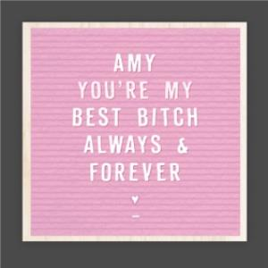 Greeting Cards - Personalised Name You're My Best Bitch Galentine's Day Card - Image 1
