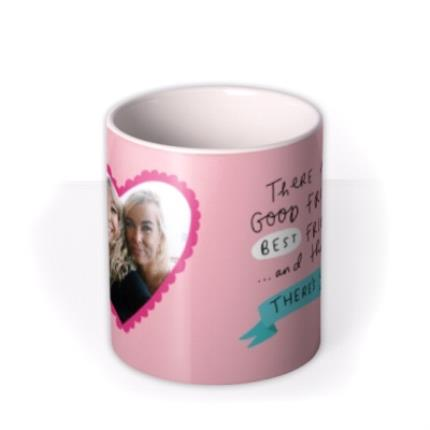 Mugs - There's Good Friends Then There's You Photo Mug - Image 3
