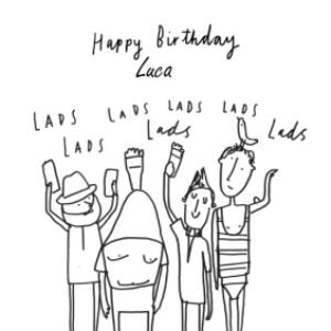 Greeting Cards - Lads, Lads, Lads Personalised Happy Birthday Card - Image 1