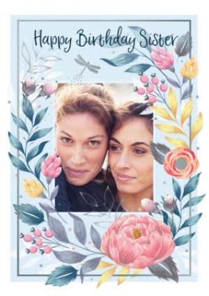 Greeting Cards - Birthday Card - Photo Upload - Sister - Floral  - Image 1
