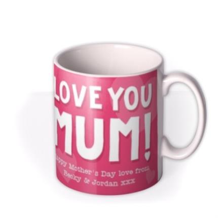 Mugs - Mother's Day Love You Mum Pink Personalised Text Mug - Image 2