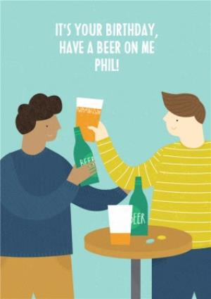 Greeting Cards - Have a beer on me Birthday Card  - Image 1