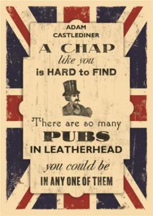 Greeting Cards - A British Chap Like You Is Hard To Find Personalised Name Card - Image 1