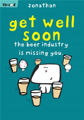 Vimrod The Beer Industry Card Is Missing You Personalised Get Well Soon Card