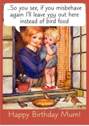 Greeting Cards - Birthday Card - Mum - Humour - Image 1