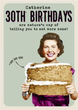 Greeting Cards - 30Th Birthday Eat More Cake Personalised Card - Image 1