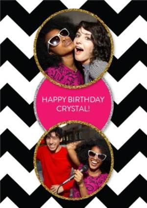 Greeting Cards - Black And White Zig Zag Personalised Double Photo Upload Happy Birthday Card - Image 1