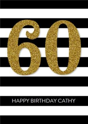 Greeting Cards - Black And White Stripes Personalised Happy 60th Birthday Card - Image 1