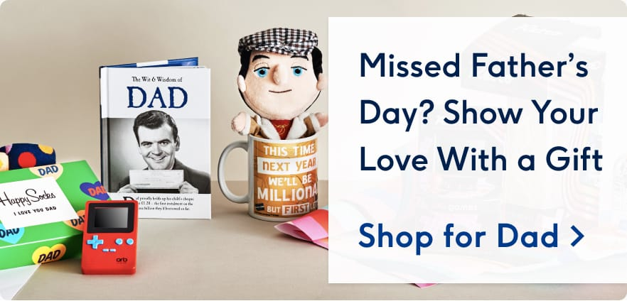 Missed Gifts Cut off - Order Dad Cards - It's not too late